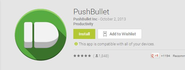 Pushbullet - Send files, links, and more to your phone and back, fast!