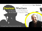The Future of Content Marketing with Joe Pulizzi | #63 Content Warfare TV