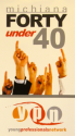 Inspiration Found in 40 Under 40 Program - Gold Rush - The Midas Center