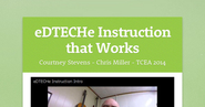 eDTECHe Instruction that Works