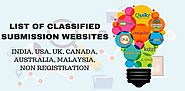 List of Classified Submission Sites India, USA, UK, Canada, Australia, Malaysia, Non Registration