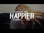 Ed Sheeran - Happier (Tiësto's AFTR:HRS Remix) (Lyric Video)
