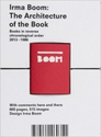 Irma Boom: The Architecture of the Book