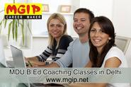 MGIP offers MDU University B.Ed Coaching Classes in Delhi