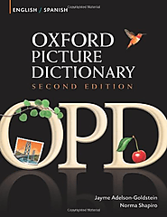 Oxford Picture Dictionary English-Spanish: Bilingual Dictionary for Spanish speaking teenage and adult students of En...