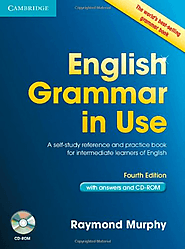 English Grammar in Use with Answers and CD-ROM: A Self-Study Reference and Practice Book for Intermediate Learners of...