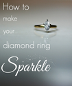 How to Clean Diamonds in Your Wedding Ring