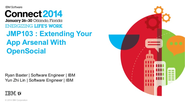 IBM Connect 2014 - JMP103: Extending Your Application Arsenal With OpenSocial