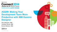 Connect 2014 AD209 - Making Your Development Team More Productive With IBM Domino Designer