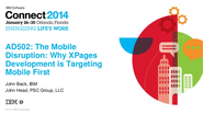 AD502: The Mobile Disruption: Why XPages Development is Targeting Mobile First