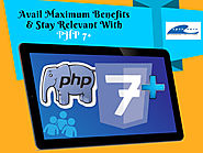 Why Upgrading Your Website To PHP 7+ Is Propitious? – All Related To Website Development