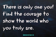 Find the Courage to Be Yourself - Break The Frame
