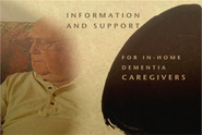 Information & Support for In-Home Dementia Caregivers