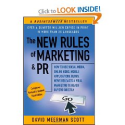 The New Rules of Marketing & PR: How to Use Social Media, Online Video, Mobile Applications, Blogs, News Releases...
