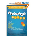 Content Rules: How to Create Killer Blogs, Podcasts, Videos, Ebooks, Webinars (and More) That Engage Customers...