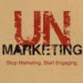 UnMarketing: Stop Marketing. Start Engaging (9781118176283): Scott Stratten: Books