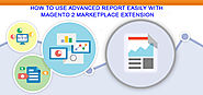 Use Advanced Report easily with Magento 2 Marketplace Extension | Landofcoder tutorial