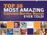 Top 10 Most Amazing Customer Service Stories Ever Told