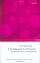 The Firm as a Collaborative Community: The Reconstruction of Trust in the Knowledge Economy