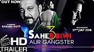 Saheb, Biwi Aur Gangster 3 | Official Trailer | Sanjay Dutt |Jimmy Shergill | Mahi Gill |Chitrangada - Viral Video St...