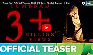 Tumbbad Official Teaser 2018 | Sohum Shah | Aanand L Rai - Viral Video Station