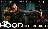 Robin Hood (2018 Movie) Official Trailer – Taron Egerton, Jamie Foxx, Jamie Dornan - Viral Video Station