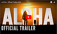 ALPHA - Official Trailer (HD) - Viral Video Station