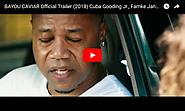 BAYOU CAVIAR Official Trailer (2018) Cuba Gooding Jr., Famke Janssen - Viral Video Station