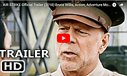 AIR STRIKE Official Trailer (2018) Bruce Willis, Action, Adventure Movie HD - Viral Video Station