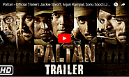 Paltan - Official Trailer | Jackie Shroff, Arjun Rampal, Sonu Sood | J P Dutta Film | 7 Sep - Viral Video Station