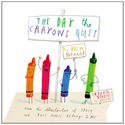 The Day the Crayons Quit: Drew Daywalt, Oliver Jeffers