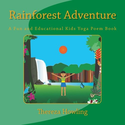 Rainforest Adventure: A Kids' Yoga Poem Book