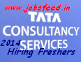 TCS Hiring Freshers 2014 Graduates Off Campus Drive in India