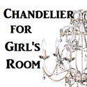 Best Chandelier for Girls Room