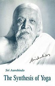 The Synthesis of Yoga by Sri Aurobindo (ebook)