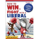 How to Win a Fight with a Liberal daniel: Books