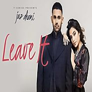 Leave It 2018 Mp3 Audio Song Free Download