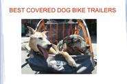Best Covered Dog Bike Trailers for 2014