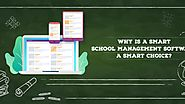 School Management Software - A smart choice for smart schools!