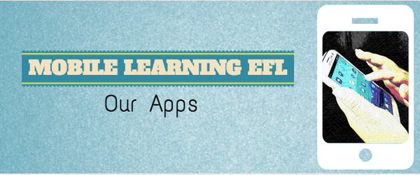 Headline for Mobile Learning EFL - apps
