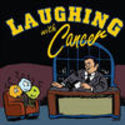 Laughing with Cancer by Rick Ochoa