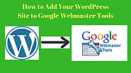 How to Verify Google Webmaster Tools with WordPress :3 Best Methods