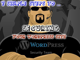 7 Simple Steps to Securing Your WordPress Site