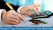 Perks Of Hiring A Tax Accountant For Your Business?