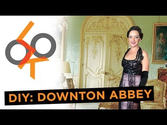 Downton Abbey Costume: Look DIY