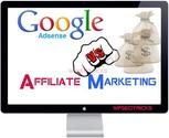Why Affiliate Marketing is better than Google AdSense -WordPress SEO Tricks