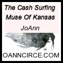 THE CASH SURFING MUSE OF KANSAS