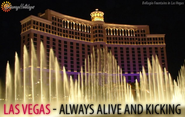 Las Vegas: Always Alive and Kicking