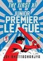 The First XI Junior Premier League Vol. 1 Book Online