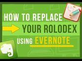 Evernote Tips: How To Easily Replace Your Rolodex With Evernote